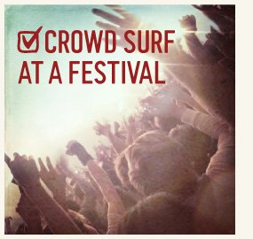 CROWD SURF AT A FESTIVAL