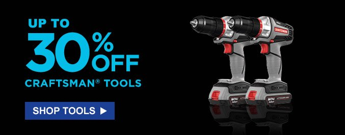 Up to 30% off Craftsman® tools | Shop tools