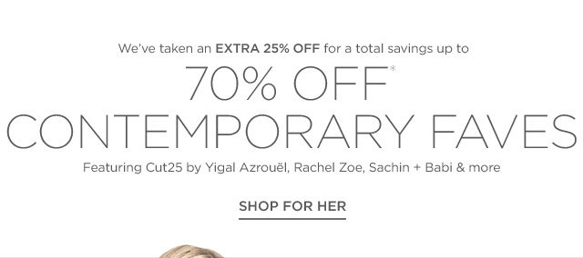 Up to 70% off Contemporary Faves