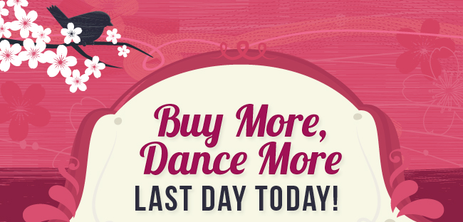 Buy More Dance More Sale