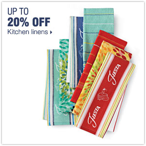 Up to 20% off kitchen linens.