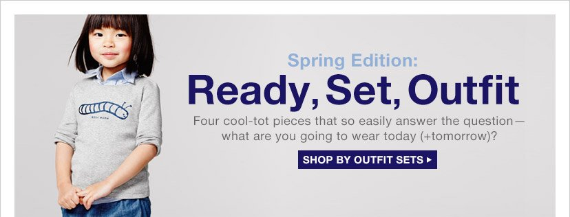Spring Edition: Ready, Set, Outfit