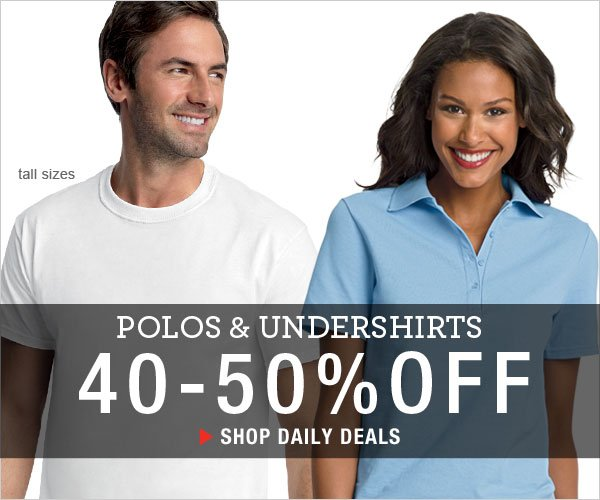 Polos & Undershirts: 40-50% off