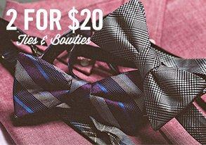 Shop 2 for $20: Ties & Bowties