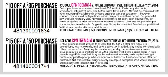 In-stores and Online! Coupons just for you! Enjoy $10 OFF $35 Purchase or $15 OFF $50 Purchase! Shop dots!