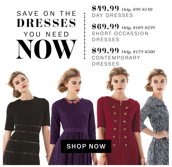 Save on the Dresses you need Now. Shop Now