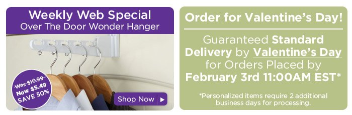 Weekly Web Special & Standard Shipping Date for Valentine's Day