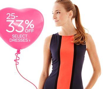 25-33% OFF SELECT DRESSES ›