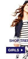 SHOP TRENDS WE ♥: GIRLS