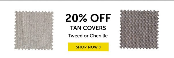 20% Off Tan Covers - Shop Now!