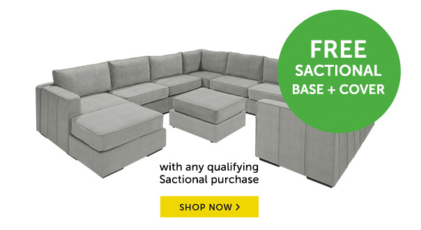 Free Sactional Base + Cover With Any Qualifying Sactional Purchase - Shop Now!