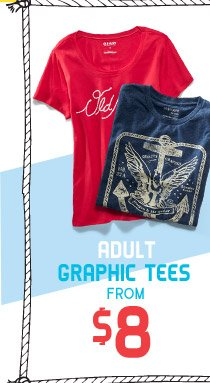ADULT GRAPHIC TEES FROM $8
