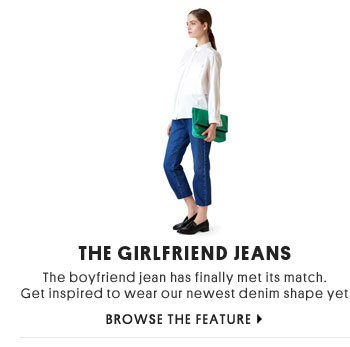 THE GIRLFRIEND JEANS - Browse The Feature