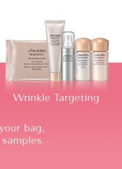 Wrinkle Targeting | Once you have added qualifying Shiseido products to your bag, you will be prompted to make your selection of bonus samples.
