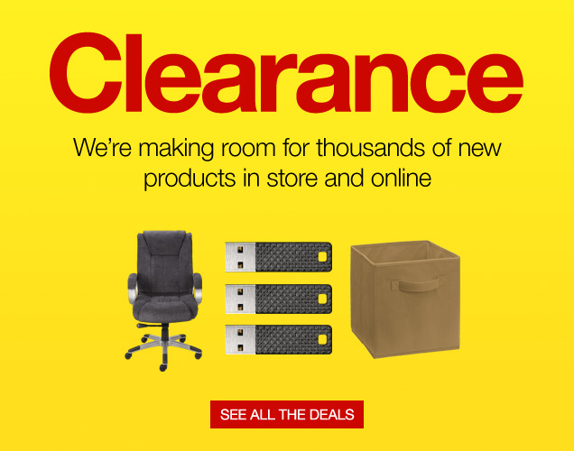 Clearance. We are making room  for thousands of new products in store and online. See all the  deals.