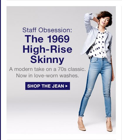Staff Obsession: The 1969 High-Rise Skinny | SHOP THE JEAN