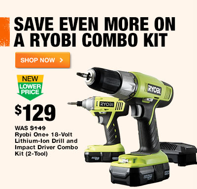 Save even more on a Ryobi combo kit.