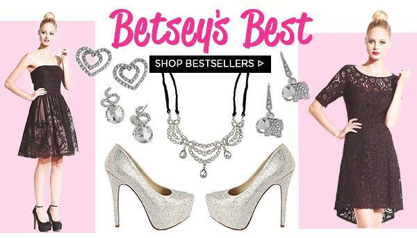 Betsey's Best! Shop Bestsellers