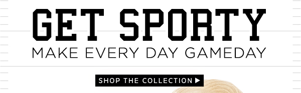 Get Sporty: Shop The Collection
