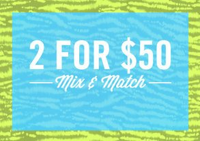 Shop Mix & Match: 2 for $50
