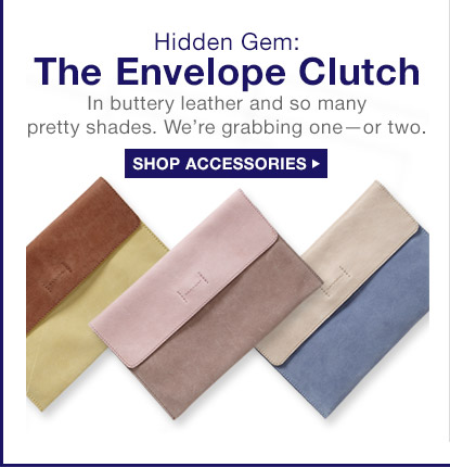Hidden Gem: The Envelope Clutch | SHOP ACCESSORIES