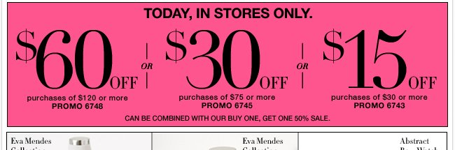 Save up to $60 in stores only!