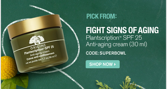 PICK FROM FIGHT SIGNS OF AGING Plantscription SPF 25 Anti aging cream 30 ml CODE SUPERBOWL SHOP NOW