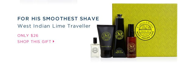 For his smoothest shave. West Indian Lime Traveller.