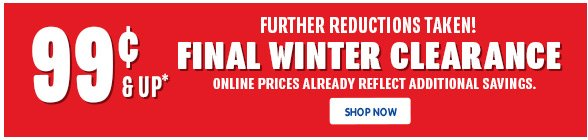 $0.99 & up Final Winter Clearance!