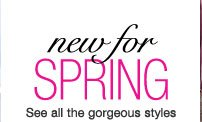New for Spring - savings up to 30%