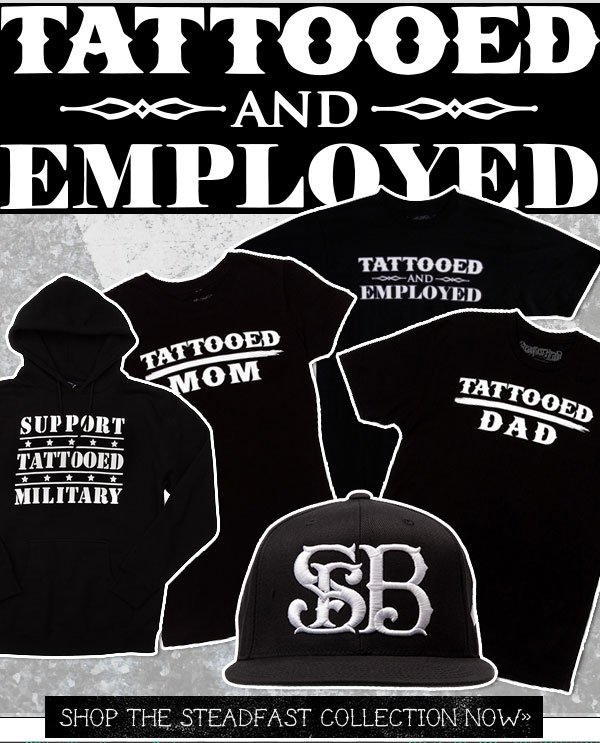 Tattooed & Employed feat. Steadfast
