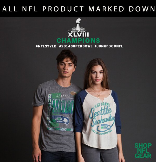 All NFL Product Marked Down. #NFLSTYLE #2014SUPERBOWL #JUNKFOODNFL