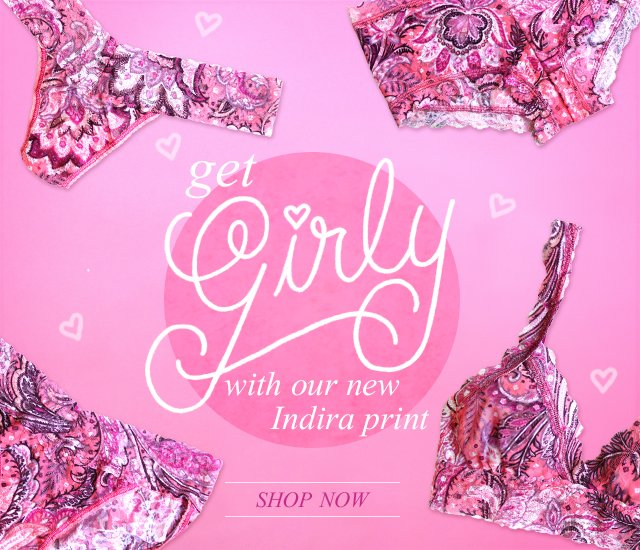 Get Girly With Indira