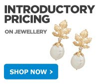 INTRODUCTORY PRICING ON JEWELLERY