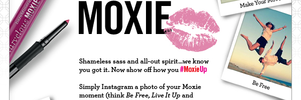 #MoxieUp Sweepstakes