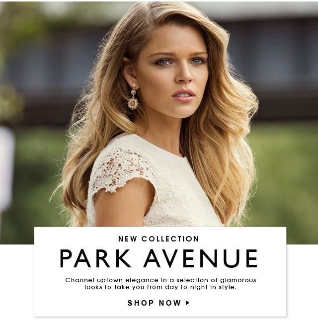 New Collection. Park Avenue