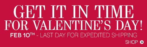 Order by February 10 to receive by Valentine's!
