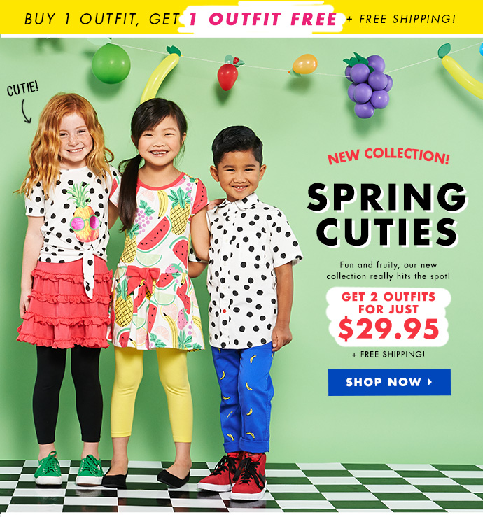 New Collection: Spring Cuties. Get 2 Outfits For $29.95!