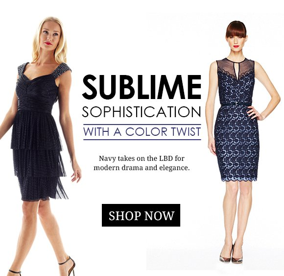 New Arrivals: Sublime Sophistication