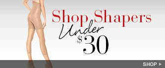 Shapers Under $30. Shop!