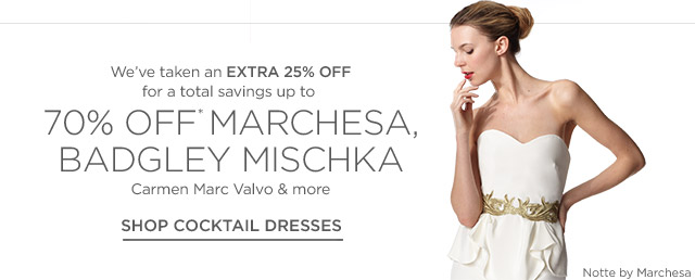 Up to 70% off Marchesa, Badgley Mischka & more