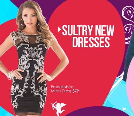 SHOP Sultry New Dresses!