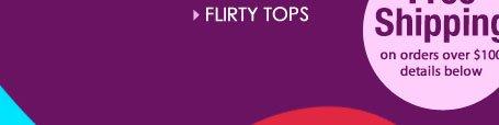 SHOP Flirty Tops!