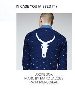 Marc by Marc Jacobs | FW14 Menswear Lookbook