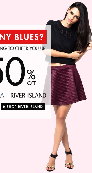 River Island up to 50% off