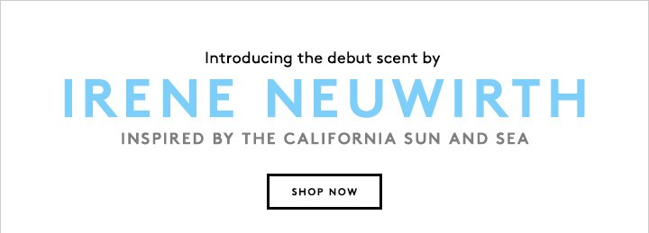 The latest in our Designer Fragrance Collection lineup? Beloved jewelry designer Irene Neuwirth.
