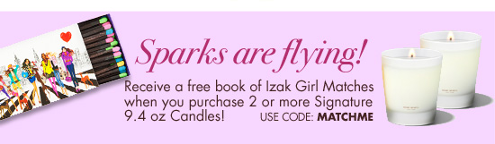 Free book of Izak Girl Matches with purchase.
