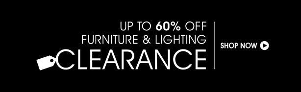 Enjoy Up To 60% Off Furniture & Lighting
