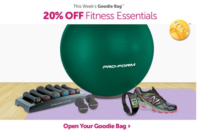 This Week's Goodie Bag - 20% OFF Fitness Essentials - Open Your Goodie Bag