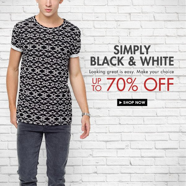 Black and white up to 70% off